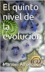 El quinto nivel de la evolución